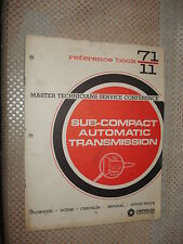 1971 PLYMOUTH DODGE SUB COMPACT AUTO TRANS SHOP MANUAL SERVICE TRAINING BOOK