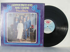 The Hoppers Hopper Brothers & Connie HOME GROWN LP with Roger & Kirk Talley NM!