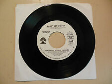 LARRY JON WILSON Think I Feel A Hitchhike Coming On MONUMENT RECORDS  45