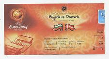 Orig.Ticket   EM PORTUGAL 2004   BULGARIEN - DÄNEMARK // Spiel 13  !!  SELTEN