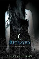 House of Night Novel Betrayed 2 by P. C. Cast and Kristin Cast (2007, TP) Novel