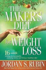 The Maker's Diet for Weight Loss: 16-week strategy for burning fat, cleansing to