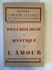 PSYCHOLOGIE ET MYSTIQUE DE L'AMOUR 1936 VOL 1  ETUDES CARMELITAINES CARMELITES