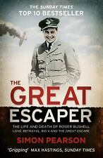 The Great Escaper: The Life and Death of Roger Bushell, Pearson, Simon, New Book