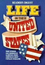 Life in these united states by Editors of Reader's Digest