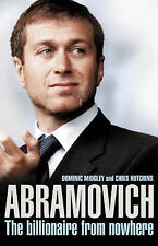 Abramovich: The Billionaire from Nowhere, Dominic Midgley, Chris Hutchins