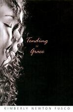 Tending to Grace, Fusco, Kimberly, 0375928626, Book, Good