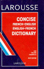 Larousse Concise French-English, English-French Dictionary by Editions...