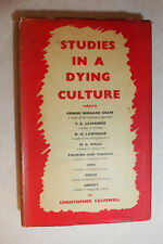 Studies In A Dying Culture By Christopher Caudwell