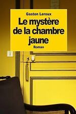 Le Mystère de la Chambre Jaune by Gaston Leroux (2014, Paperback)