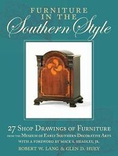 Furniture in the Southern Style: 27 Shop Drawings of Furniture from the Museum o