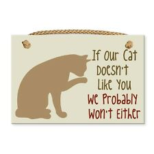 """Dog Speak 9"""" x 6"""" Sign with Rope """"If our cat doesn't like you.."""" Made in the USA"""