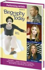 Biography Today: Performing Artists : Profiles of People of Interest to Young Re