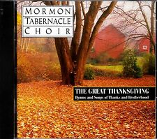 MORMON TABERNACLE CHOIR GREAT THANKSGIVING HYMNS & SONGS OF THANKS & BROTHERHOOD