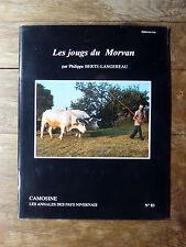 CAMOSINE Annales des Pays Nivernais N°83 Les Jougs du Morvan NIÈVRE 1996