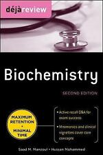 Deja Review: Biochemistry by Hussan Mohammed and Saad M. Manzoul (2010,...