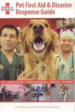 Pet First Aid & Disaster Response Guide: Critical Lessons from-ExLibrary