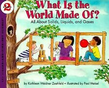 What Is the World Made Of? All About Solids, Liquids, and Gases (Let's-Read-an..