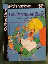 LES FEMMES EN BLANC 7 - Pinces, sang, rires - Dupuis 2001 - couverture souple