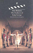 The Madness of King George by Alan Bennett (Paperback, 1995)