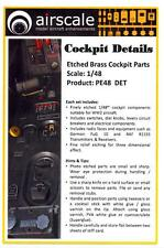 Airscale Decals 1/48 COCKPIT DETAILS Etched Brass Cockpit Parts