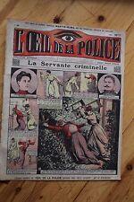 Rarissime L' OEIL DE LA POLICE N° 39 La Servante Criminelle