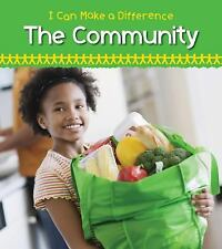 I Can Make a Difference: Helping in the Community by Victoria Parker (2012,...