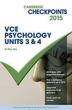 Cambridge Checkpoints VCE Psychology Units 3 and 4 2015 by Max Jory...
