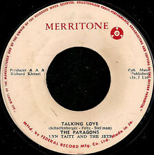 PARAGONS / LYNN TAITT -  TALKING LOVE - ORIG MERRITONE - ROCK STEADY 45 7""