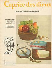 Publicité 1962  Fromage Caprice des Dieux à la crème fraiche