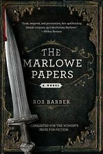 THE MARLOWE PAPERS [9781250044808] - ROS BARBER (PAPERBACK) NEW