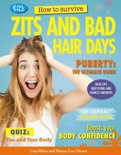 How to Survive Zits and Bad Hair Days (Girl Talk)
