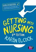 Transforming Nursing Practice Ser.: Getting into Nursing (2015, Paperback)