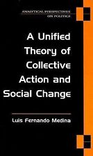A Unified Theory of Collective Action and Social Change Analytical Perspectives