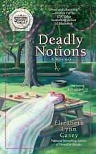 Southern Sewing Circle Mystery: Deadly Notions 4 by Elizabeth Lynn Casey...