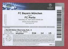 Orig.Ticket  Champions League 14/15   BAYERN MÜNCHEN - FC PORTO  1/4 FINALE  !!