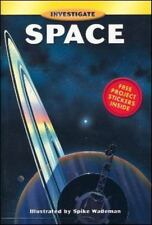 Space (Investigate), Wademan, Spike, Good Book