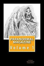 Paranormal Magazine : The Ghost Hunting Magazine by Lee Steer reveal, Simon...