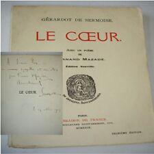 LE COEUR  Gérardot de Sermoise  avec un poème de Fernand Mazade  avec  envoi !