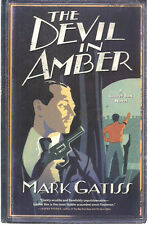 THE DEVIL IN AMBER a Lucifer Box novel by Mark Gatiss (2006) Scribner SC