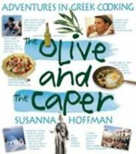 The Olive and the Caper : Adventures in Greek Cooking by Susanna Hoffman...