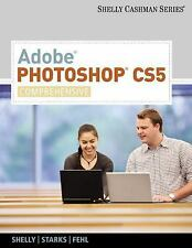 Adobe Photoshop CS5: Comprehensive SAM 2010 Compatible Products with CD $168