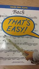 "Bach For Flute ""That's Easy"": Music Score (J3)"