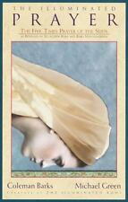 The Illuminated Prayer: The Five-Times Prayer of the Sufis, Coleman Barks, Micha