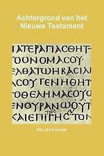 Achtergrond Van Het Nieuwe Testament by Drs Chris Bouter (2013, Paperback)