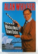 WHICKER'S WORLD DOWN UNDER by Alan Whicker (1988) - HARDBACK - 1st Edition