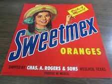 SWEETMEX ORANGES - PRIDE OF MEXICO - CHAS A ROGERS & SONS  -  VINTAGE LABEL