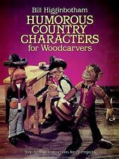 Dover Books on Woodworking and Carving: Humorous Country Characters for...