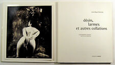 Photographie. BAYOL THÉMINES / Witkin. Désirs, larmes et autres collations. 1994