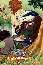 Angin Di Pepohonan : The Wind in the Willows (Indonesian Edition) by Kenneth...